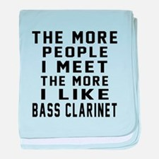 I Like More Bass Clarinet baby blanket