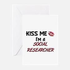 Kiss Me I'm a SOCIAL RESEARCHER Greeting Cards (Pk