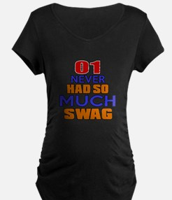 01 Never Had So Much Swag T-Shirt