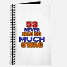 53 Never Had So Much Swag Journal