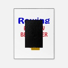 Rowing Pain now Beer later Picture Frame