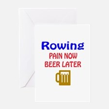 Rowing Pain now Beer later Greeting Card