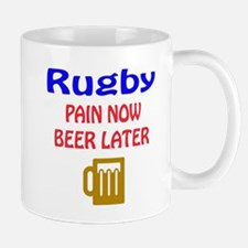 Rugby Pain now Beer later Mug