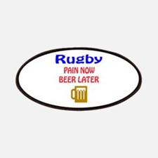 Rugby Pain now Beer later Patch