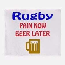 Rugby Pain now Beer later Throw Blanket
