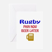 Rugby Pain now Beer later Greeting Card