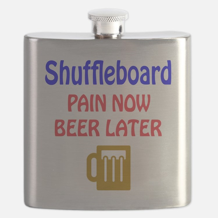 Shuffleboard Pain now Beer later Flask