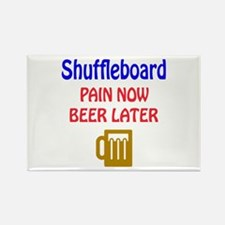Shuffleboard Pain now Beer later Rectangle Magnet