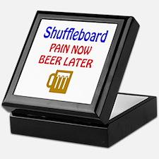 Shuffleboard Pain now Beer later Keepsake Box