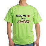 Kiss Me I'm a SNIPER Green T-Shirt