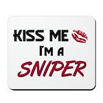 Kiss Me I'm a SNIPER Mousepad