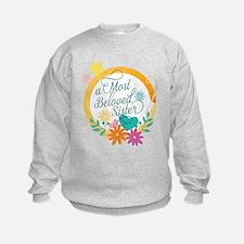 A Most Beloved Sister Sweatshirt