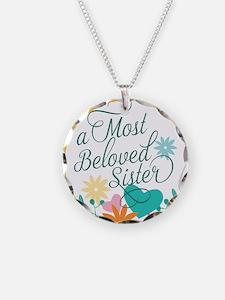 A Most Beloved Sister Necklace