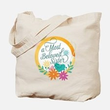 A Most Beloved Sister Tote Bag