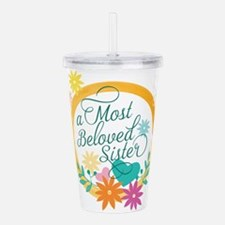 A Most Beloved Sister Acrylic Double-wall Tumbler