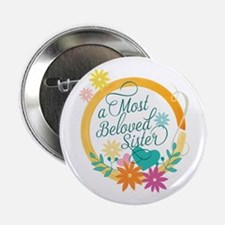 "A Most Beloved Sister 2.25"" Button"