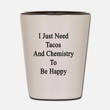 Cute Chemistry graduate student Shot Glass