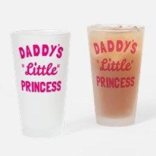 Funny Daddys little girl Drinking Glass