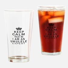 I Am Ukulele Expert Drinking Glass