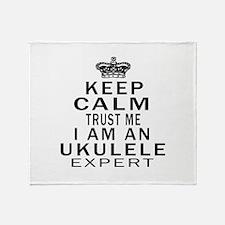 I Am Ukulele Expert Throw Blanket