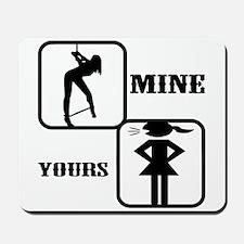 Your Girl vs Mine Mousepad