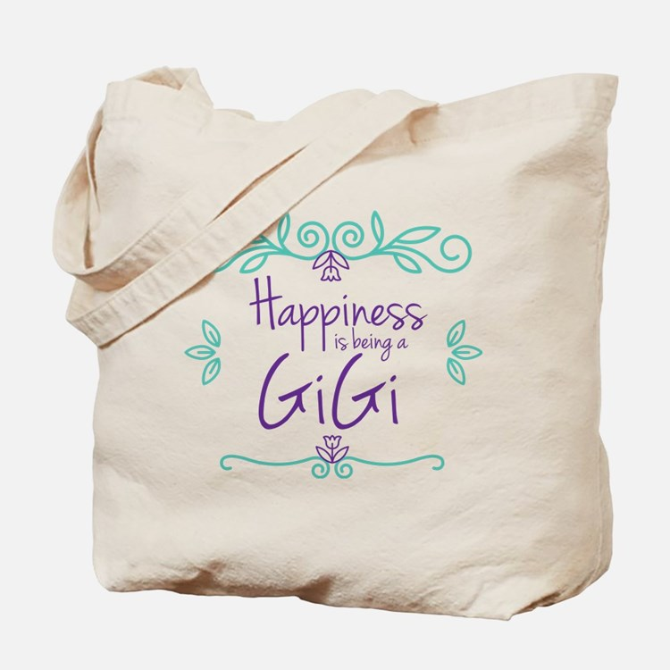 Happiness is being a GiGi Tote Bag