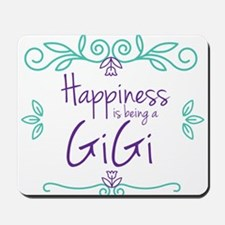 Happiness is being a GiGi Mousepad