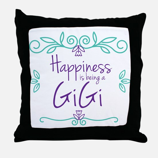 Happiness is being a GiGi Throw Pillow