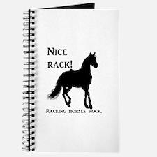 Nice Rack! Racking horses rock Journal