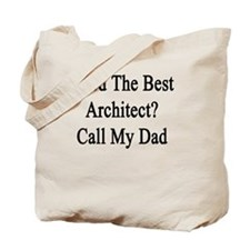 Cute Architect dad Tote Bag