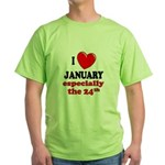 January 24th Green T-Shirt