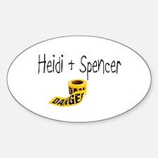 Heidi & Spencer_Danger Oval Decal