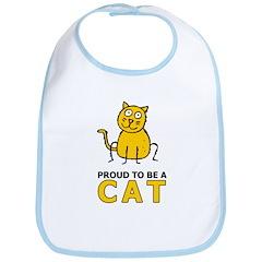 Proud To Be A Cat Bib