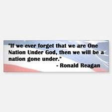 Ronald Reagan - Nation Under God - Bumper Bumper Bumper Sticker