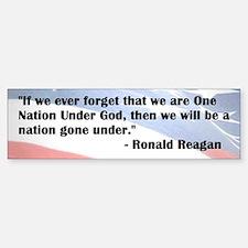 Ronald Reagan - Nation Under God - Bumper Bumper Bumper Sticker