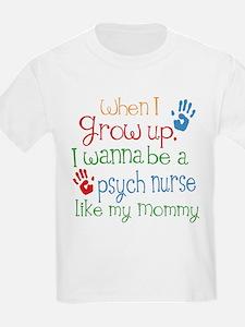 Psych Nurse Like Mommy T-Shirt