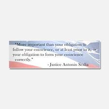 Antonin Scalia - Conscience - Car Magnet 10 X 3