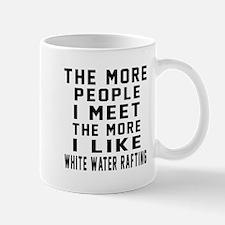 I Like More White Water Rafting Mug