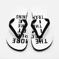 I Like More Trampolining Flip Flops