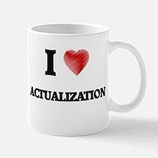 I Love ACTUALIZATION Mugs