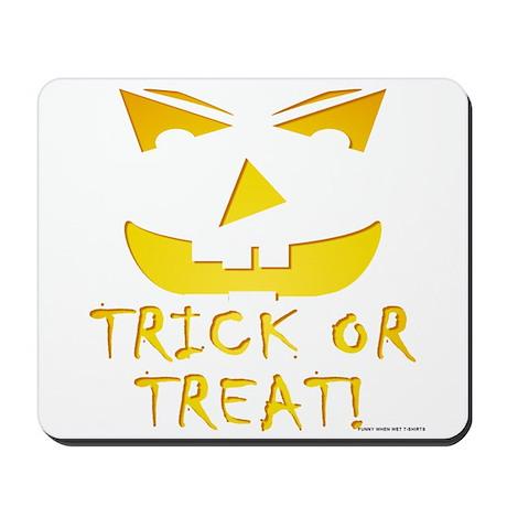 Trick or Treat! Mousepad