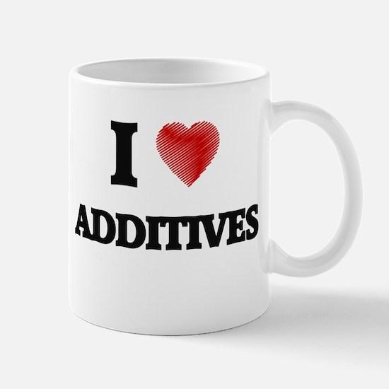 I Love ADDITIVES Mugs