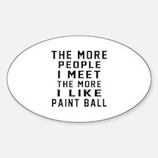 I Like More Paint Ball Decal