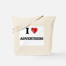 I Love ADVERTISERS Tote Bag