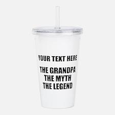 Custom Grandpa Myth Le Acrylic Double-wall Tumbler