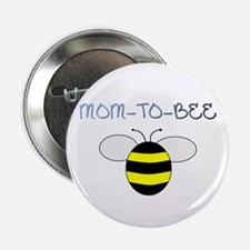 MOM-TO-BEE Button