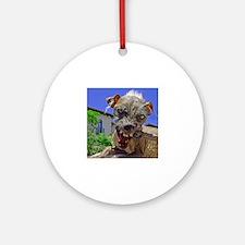 UGLIEST DOG! Round Ornament