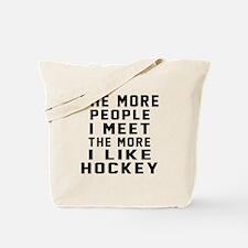 I Like More Hockey Tote Bag