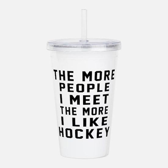 I Like More Hockey Acrylic Double-wall Tumbler