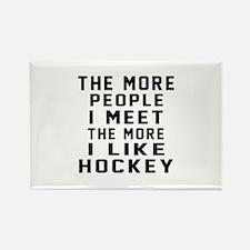 I Like More Hockey Rectangle Magnet
